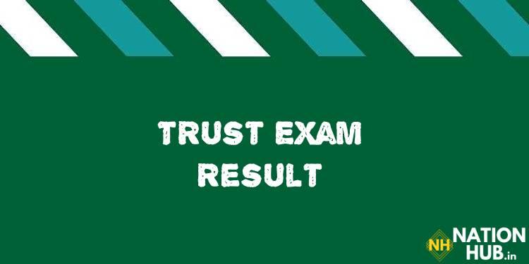 TRUST Exam Result