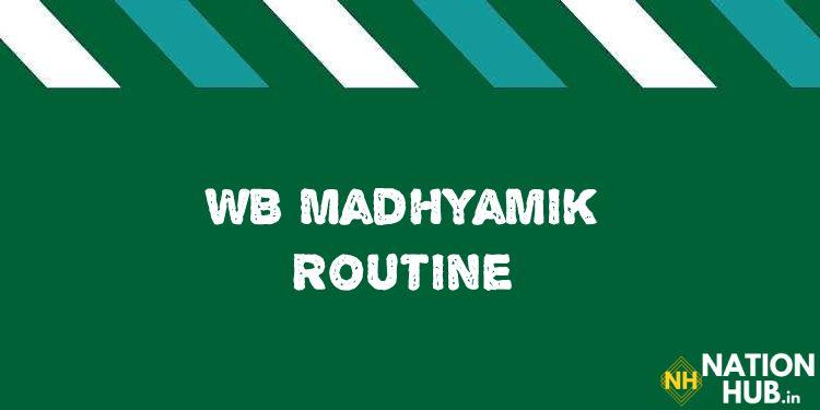 WB Madhyamik Routine