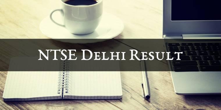 NTSE Delhi Result