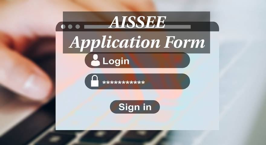 AISSEE Application Form Featured Image