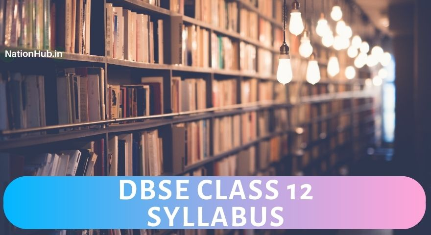 DBSE Class 12 Syllabus Featured Image