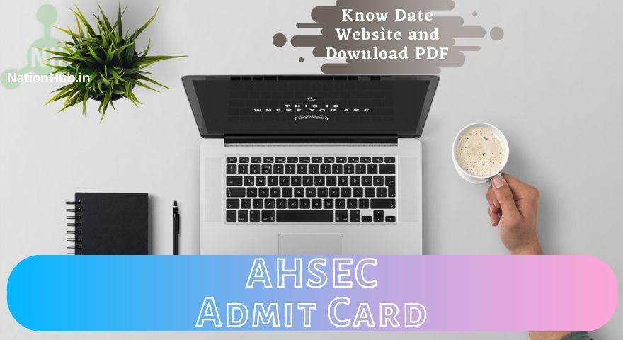 AHSEC Admit Card Featured Image