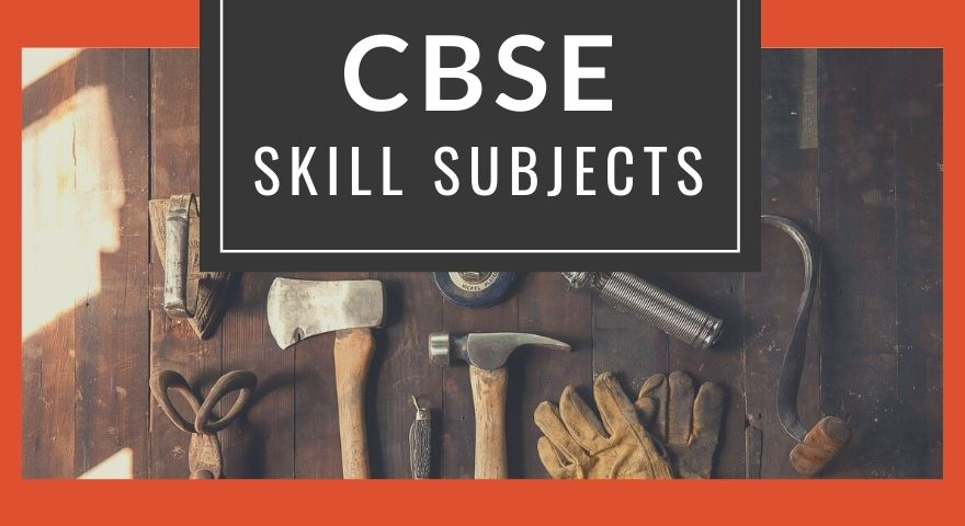 CBSE Skill Subjects Featured Image
